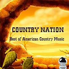 COUNTRY NATION – Best of American Country Music