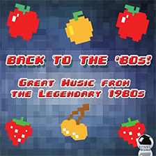 BACK TO THE 80s! – Great Music from the Legendary 1980s