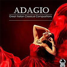 ADAGIO – Great Italian Classical Compositions
