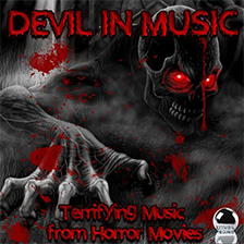 DEVIL IN MUSIC – Terrifying Music from Horror Movies