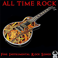 ALL TIME ROCK – Fine Instrumental Rock Songs