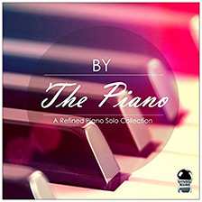 BY THE PIANO – A Refined Piano Solo Collection