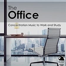 THE OFFICE – Concentration Music to Work and Study