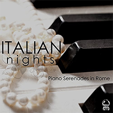 ITALIAN NIGHTS: Piano Serenades in Rome