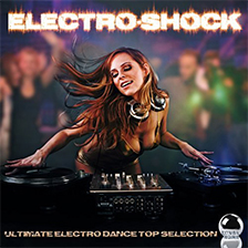 ELECTRO-SHOCK – Ultimate Electro Dance Top Selection