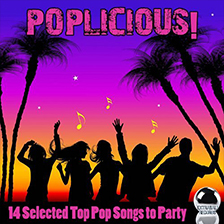 POPLICIOUS! 14 Selected Top Pop Songs to Party