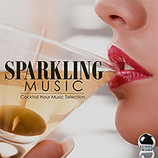 SPARKLING MUSIC – Cocktail Hour Music Selection