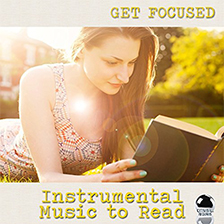 GET FOCUSED: Instrumental Music to Read