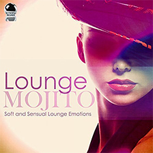 LOUNGE MOJITO Soft and Sensual Lounge Emotions