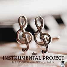 THE INSTRUMENTAL PROJECT – Best Instrumental Music for Movies and TV