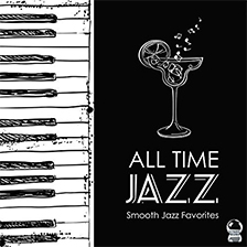 ALL TIME JAZZ – Smooth Jazz Favorites