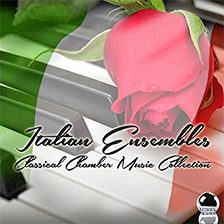 ITALIAN ENSEMBLES – Classical Chamber Music Collection