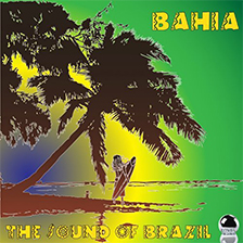BAHIA – The Sound of Brazil