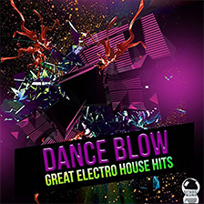 DANCE BLOW – Great Electro House Hits