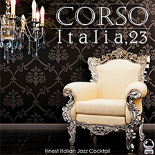 CORSO ITALIA, 23 – Finest Italian Jazz Cocktail