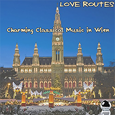 LOVE ROUTES Charming Classical Music in Wien