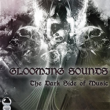 GLOOMING SOUNDS – The Dark Side of Music