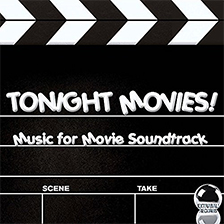 TONIGHT MOVIES! – Music for movie soundtrack