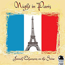 NIGHT IN PARIS – French Chansons on the Seine
