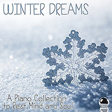 WINTER DREAMS – A Piano Collection to Rest Mind and Soul