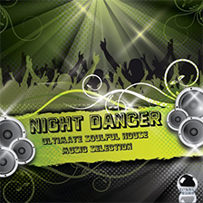 NIGHT DANCER – Ultimate Soulful House Music Selection