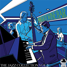 MARGAUX WINE BAR – The Jazz Collection Vol.2