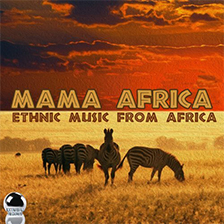 MAMA AFRICA – Ethnic Music from Africa