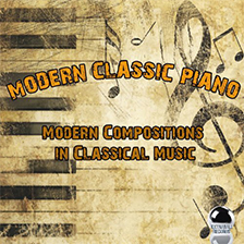 MODERN CLASSIC PIANO – Modern Compositions in Classical Music