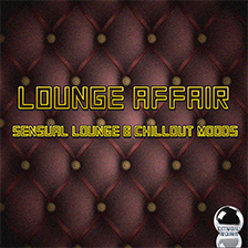 LOUNGE AFFAIR – Sensual Lounge & Chillout Moods