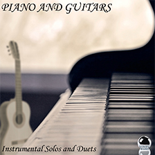 PIANO AND GUITARS – Instrumental Solos and Duets